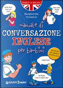 Manuale di conversazione inglese per bambini by Margherita Giromini