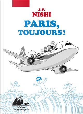 Paris toujours ! by Jan-Pōru Nishi