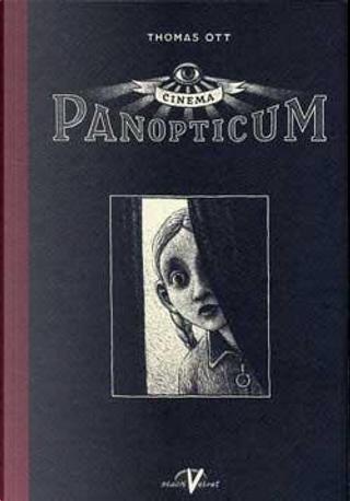 Cinema Panopticum by Thomas Ott