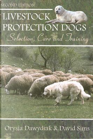 Livestock Protection Dogs by Orysia Dawydiak
