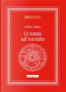 Un trattato sull'astrolabio by Geoffrey Chaucer