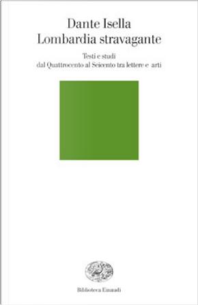 Lombardia stravagante by Dante Isella