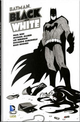 Batman Black and White vol. 5 by Damion Scott, David Macho Gomez, Dustin Nguyen, Lee Allred, Lee Bermejo, Marv Wolfman, Mike Allred, Nathan Edmondson, Paul Dini, Rian Hughes, Sean Galloway