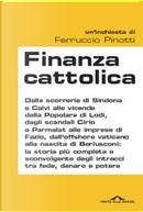 Finanza cattolica by Ferruccio Pinotti, Sergio Noto