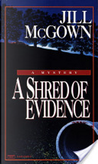 Shred of Evidence by Jill McGown