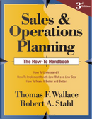 Sales and Operations Planning by Thomas F. Wallace