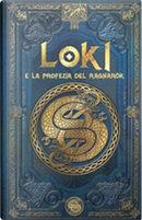 Loki e la profezia del Ragnarök by Aranzazu Serrano Lorenzo