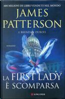 La First Lady è scomparsa by Brendan Dubois, James Patterson
