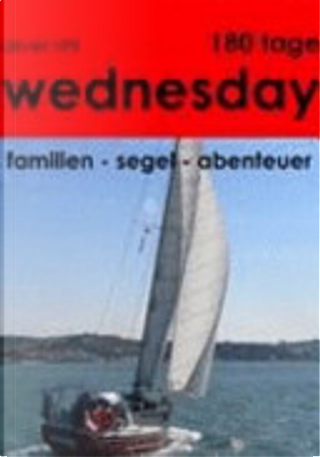180 Tage Wednesday by Oliver Rihl