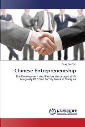 Chinese Entrepreneurship by Seng Bee Tan