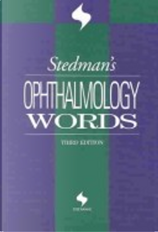Stedman's Ophthalmology Words by Stedman's