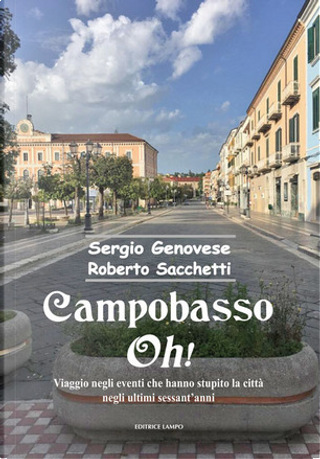 Campobasso oh! by Roberto Sacchetti, Sergio Genovese