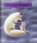 Buying Mittens by Nankichi Niimi
