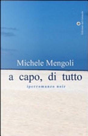A capo, di tutto by Michele Mengoli