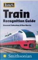 Jane's Train Recognition Guide by Howard Johnston, Ken Harris