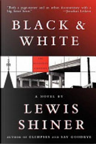 Black and White by Lewis Shiner