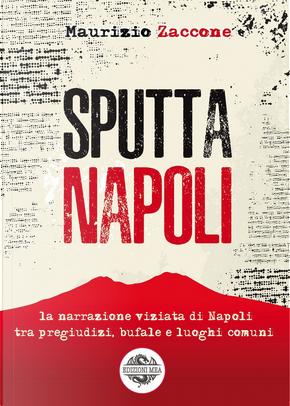 Sputtanapoli by Maurizio Zaccone