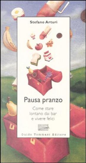 Pausa pranzo by Arturi Stefano