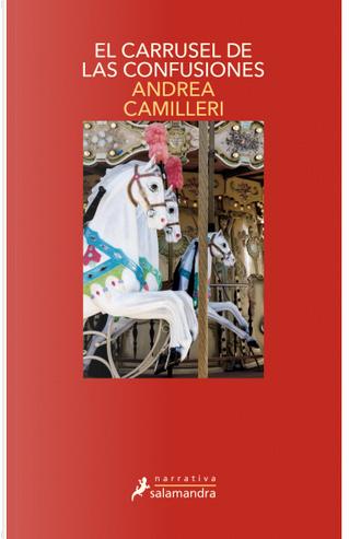 El carrusel de las confusiones by Andrea Camilleri