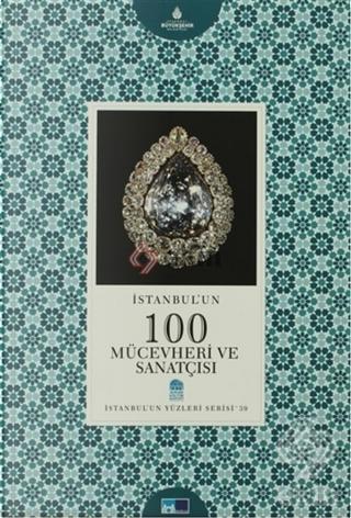 Istanbul'un 100 mücevheri ve sanatçısı by Aylin Gözen