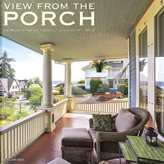 View from the Porch 2019 Calendar by Willow Creek Press