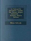 Le Talmud de Jerusalem by Moise Schwab