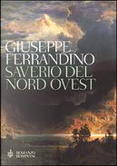Saverio del Nord Ovest by Giuseppe Ferrandino