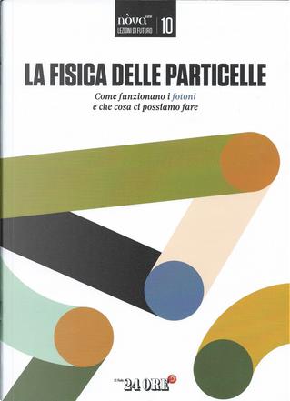 Lezioni di futuro - vol. 10 by Alessandra Viola, Andrea Carobene, Guido Romeo