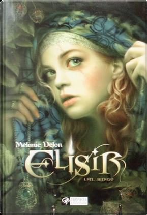 Elisir Vol. 01 by Mélanie Delon