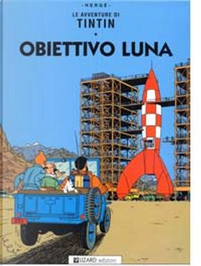 Obiettivo Luna by Hergé