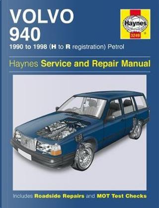 Volvo 940 Petrol (90 - 98) Haynes Repair Manual by anon