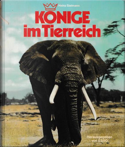 Könige im Tierreich by Heinz Sielmann