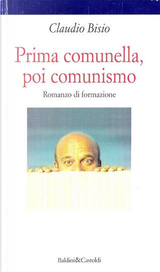 Prima comunella, poi comunismo by Claudio Bisio