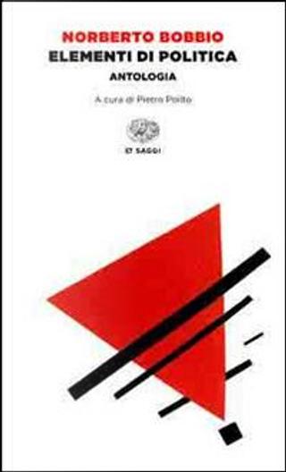 Elementi di politica. Antologia by Norberto Bobbio