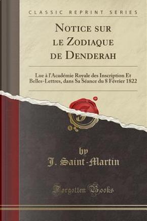 Notice sur le Zodiaque de Denderah by J. Saint-Martin