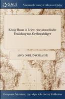 König Hroar in Leire by Adam Oehlenschläger