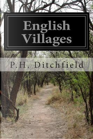 English Villages by P. H. Ditchfield