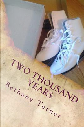 Two Thousand Years by Bethany Turner