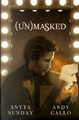 Unmasked by Anyta Sunday