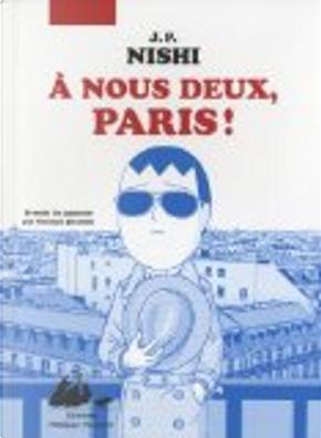 A nous deux, Paris ! by Jan-Pōru Nishi