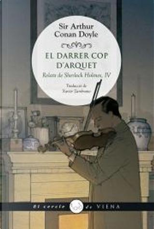 El darrer cop d'arquet by Arthur Conan Doyle