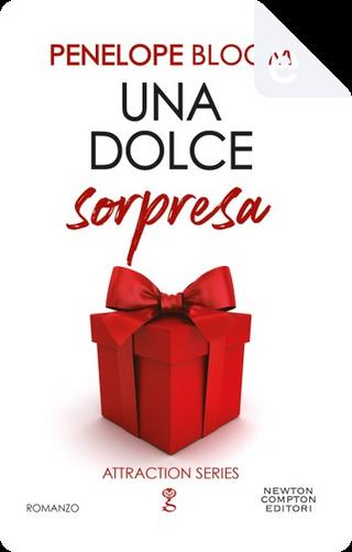 Una dolce sorpresa by Mariafelicia Maione, Penelope Bloom