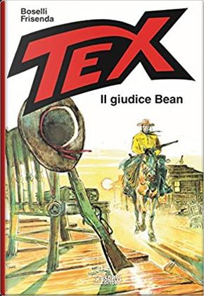Tex: Il giudice Bean by Mauro Boselli