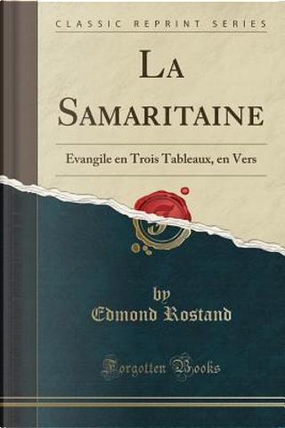 La Samaritaine by Edmond Rostand