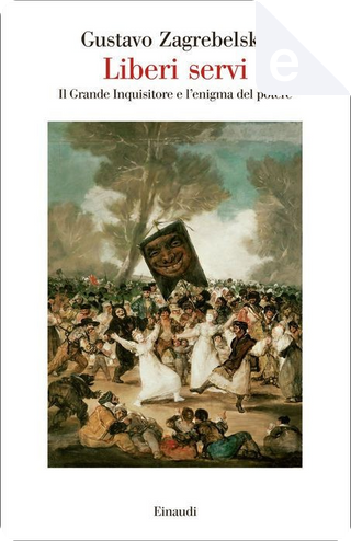 Liberi e servi by Gustavo Zagrebelsky