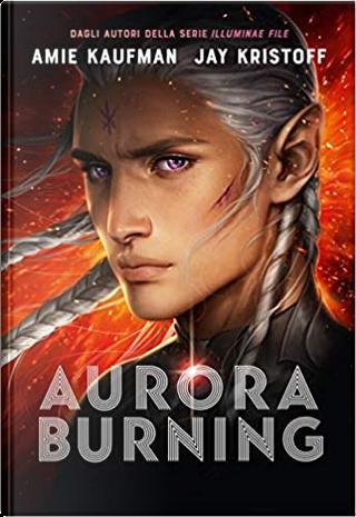 Aurora burning by Amie Kaufman, Jay Kristoff