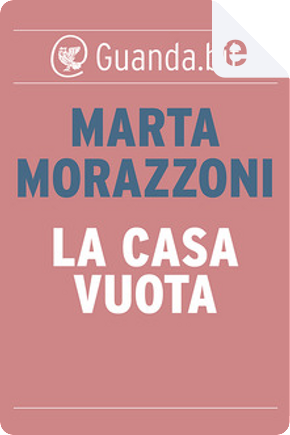 La casa vuota by Marta Morazzoni