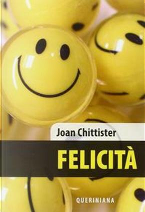 Felicità by Joan Chittister