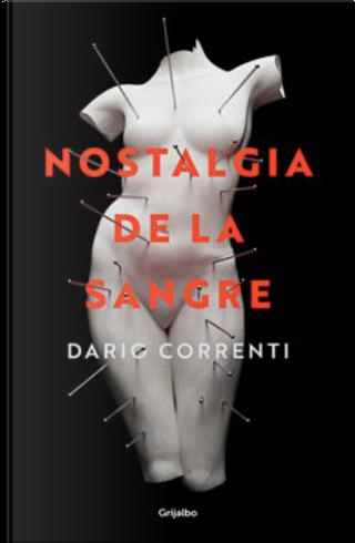 Nostalgia de la sangre by Dario Correnti