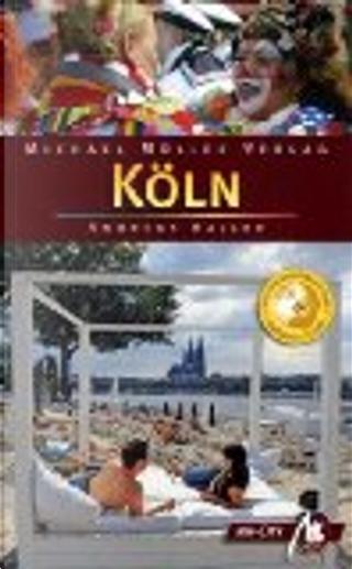 Köln by Andreas Haller